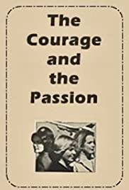 The Courage and the Passion Poster