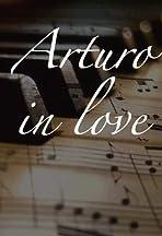 Arturo in Love