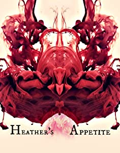 Site to download tv series movies Heather's Appetite [mpeg]