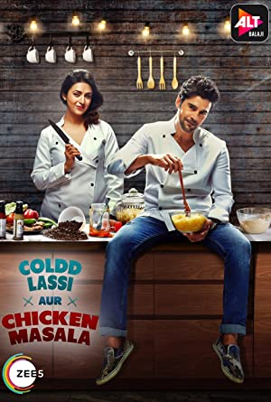 Coldd Lassi Aur Chicken Masala 2019 S01 E01-07 WebRip Hindi 720p x264 AAC - mkvCinemas [Telly]