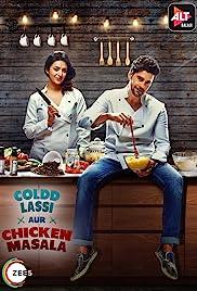 Coldd Lassi Aur Chicken Masala : Season 1 COMPLETE 480p & 720p | GDrive | 1Drive