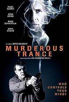 Murderous Trance (2018)