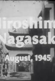 Hiroshima Nagasaki August, 1945 Poster