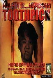 Hulihin si... Nardong Toothpick Poster