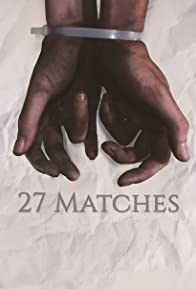 Primary photo for 27 Matches