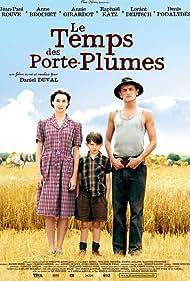 Anne Brochet, Jean-Paul Rouve, and Raphaël Katz in Le temps des porte-plumes (2006)