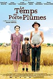 Le temps des porte-plumes(2006) Poster - Movie Forum, Cast, Reviews