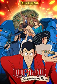 Primary photo for Lupin the 3rd: The Hemingway Papers