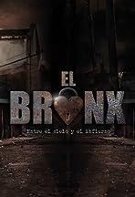 El Bronx: Entre el cielo y el infierno