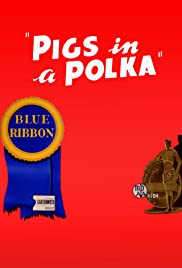 Pigs in a Polka (1943) Poster - Movie Forum, Cast, Reviews