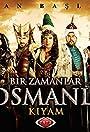 Bir zamanlar Osmanli: Kiyam