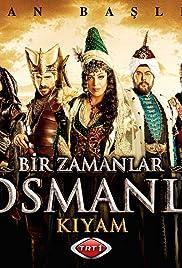 Bir zamanlar Osmanli: Kiyam Poster
