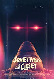 Something In The Closet Poster