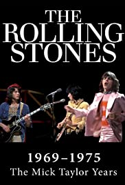 The Rolling Stones: Mick Taylor Years 1969 to 1974 Poster