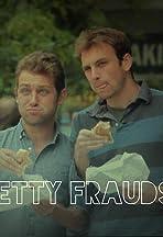 Petty Frauds