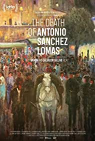 The Death of Antonio Sanchez Lomas (2019)