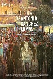 The Death of Antonio Sanchez Lomas Poster