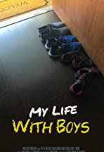 My Life With Boys