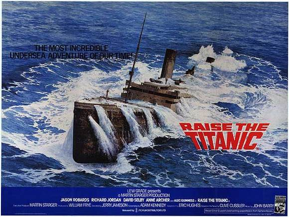 Raise the Titanic (1980)