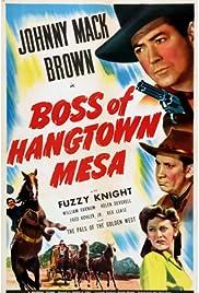 Boss of Hangtown Mesa Poster