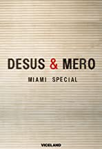 Desus and Mero Miami Special