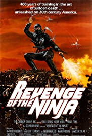Revenge of the Ninja (1983) Poster - Movie Forum, Cast, Reviews