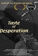 Primary image for Taste of Desperation