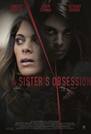 A Sister's Obsession 2018