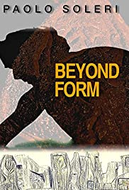Paolo Soleri: Beyond Form Poster
