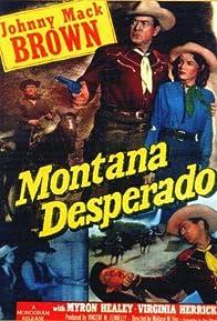 Primary photo for Montana Desperado