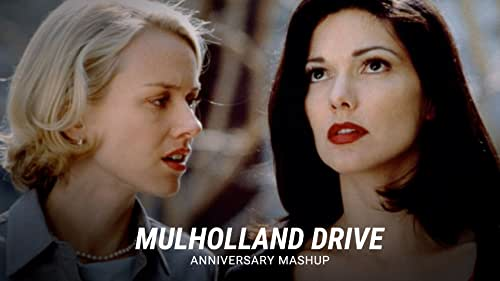 'Mulholland Drive'   Anniversary Mashup