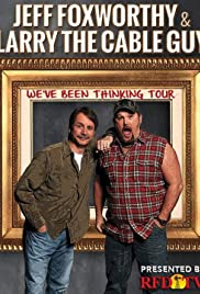 Jeff Foxworthy & Larry the Cable Guy: We've Been Thinking (2016) 1080p download