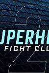 Superhero Fight Club 2.0 (2016)