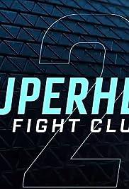 Superhero Fight Club 2.0 Poster