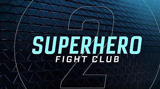 Superhero Fight Club 2.0 full movie hd download