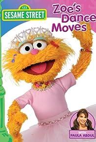 Primary photo for Sesame Street: Zoe's Dance Moves