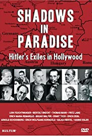 Shadows in Paradise: Hitler's Exiles in Hollywood Poster