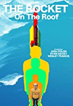 The Rocket On The Roof