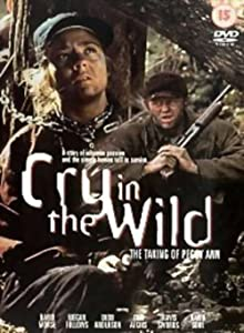 Cry in the Wild: The Taking of Peggy Ann Neema Barnette