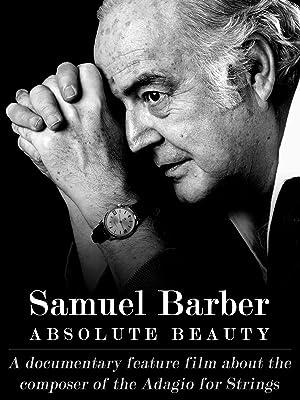 Samuel Barber: Absolute Beauty