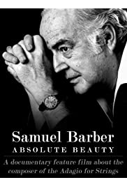 Samuel Barber: Absolute Beauty