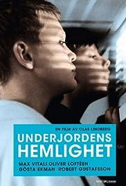 Underground Secrets Poster