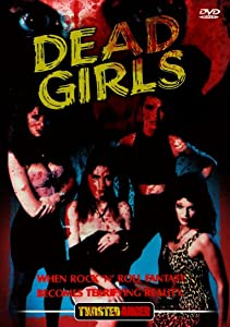 Watch full movie downloads for free Dead Girls USA [360x640]