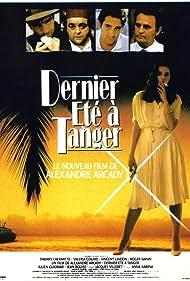 Valeria Golino, Roger Hanin, Thierry Lhermitte, Vincent Lindon, and Jacques Villeret in Dernier été à Tanger (1987)