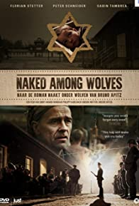 Primary photo for Naked Among Wolves