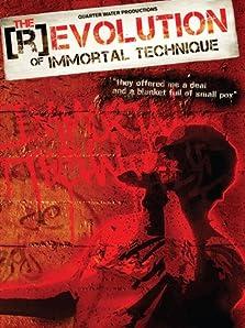 The (R)evolution of Immortal Technique (2011)