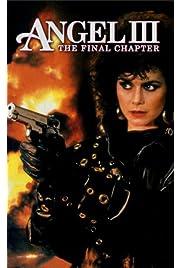 Angel III: The Final Chapter
