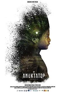 Anuktatop: the metamorphosis (2016)
