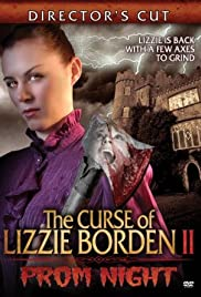 The Curse of Lizzie Borden 2: Prom Night Poster