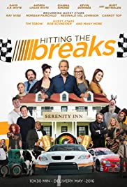 Hitting the Breaks Poster